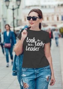 Look like a lady – Think like a leader – Women's short sleeve t-shirt
